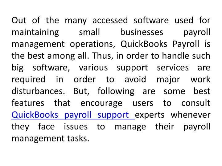 Out of the many accessed software used for maintaining small businesses payroll management operation...
