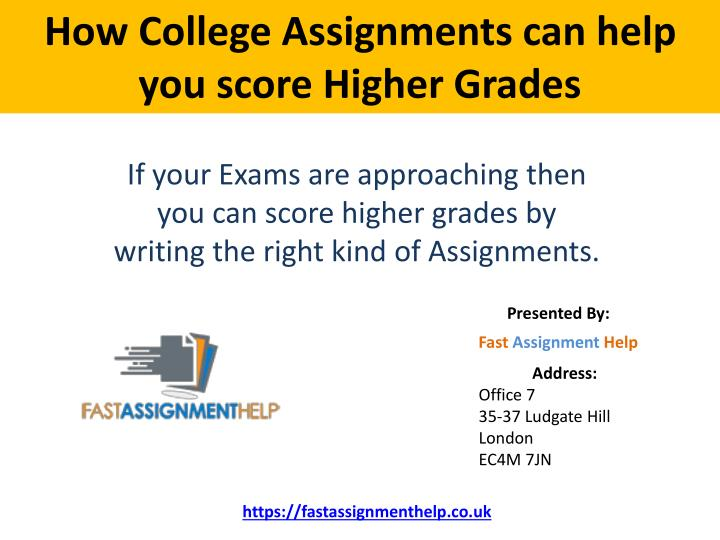 Ppt How College Assignments Can Help You Score Higher Grades Powerpoint Presentation Id 7478250