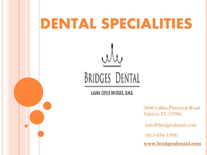 DENTAL SPECIALITIES