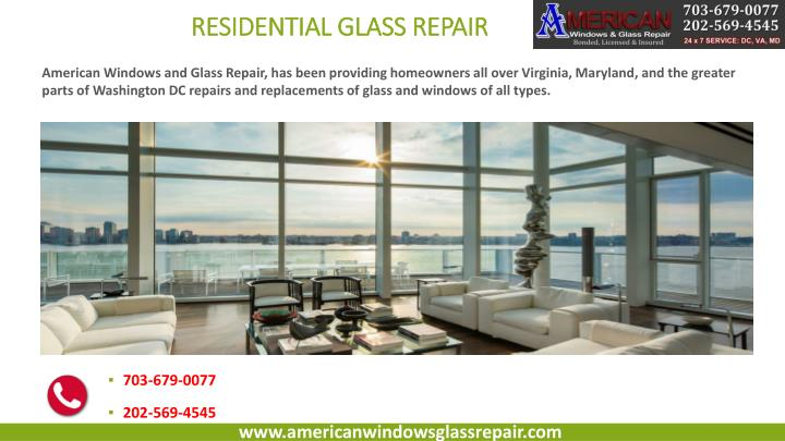 Ppt american window glass repair service provider for Residential window replacement