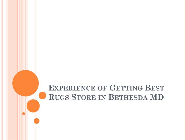 experience of getting best rugs store in bethesda md n.
