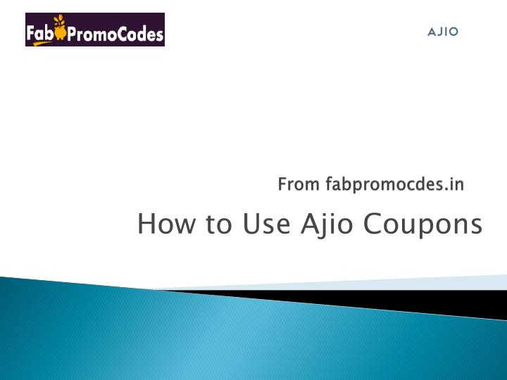 how to use coupon in ajio