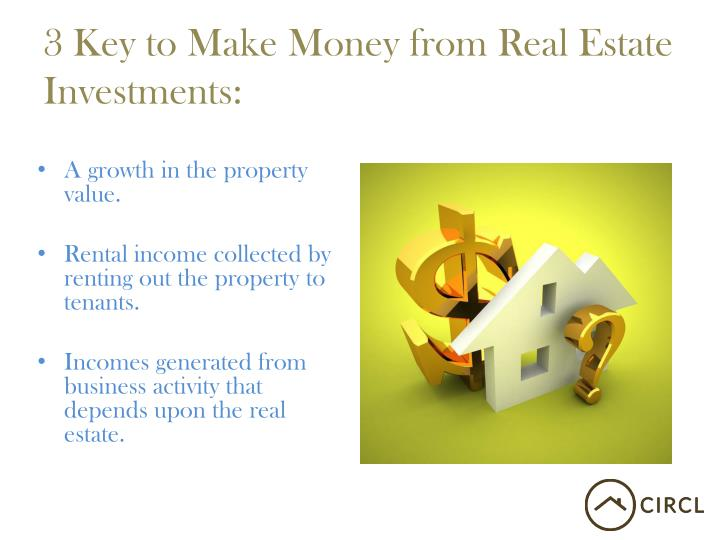3 key to make money from real estate investments