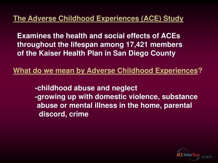Ppt The Adverse Childhood Experiences Ace Study