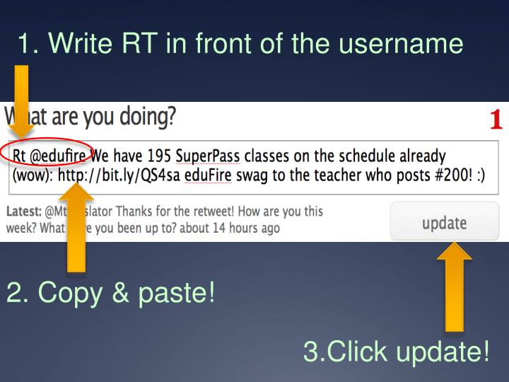 1. Write RT in front of the username