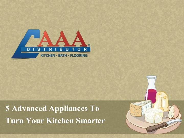 5 advanced appliances to turn your kitchen smarter n.