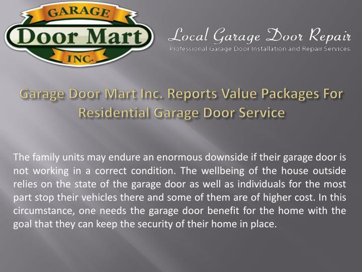 Garage Door Mart Inc. Reports Value Packages For Residential Garage ...