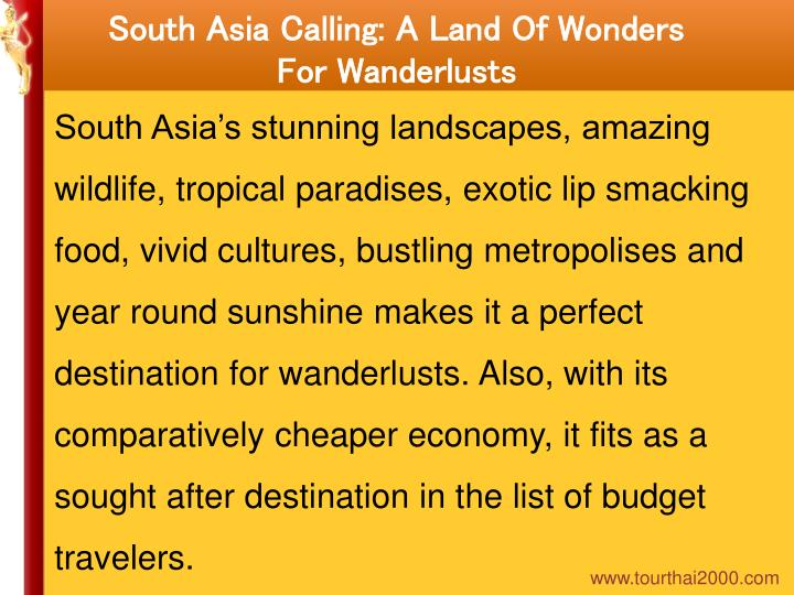 South Asia Calling: A Land Of Wonders