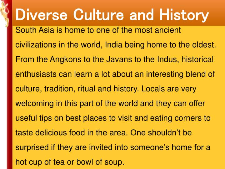 Diverse Culture and History