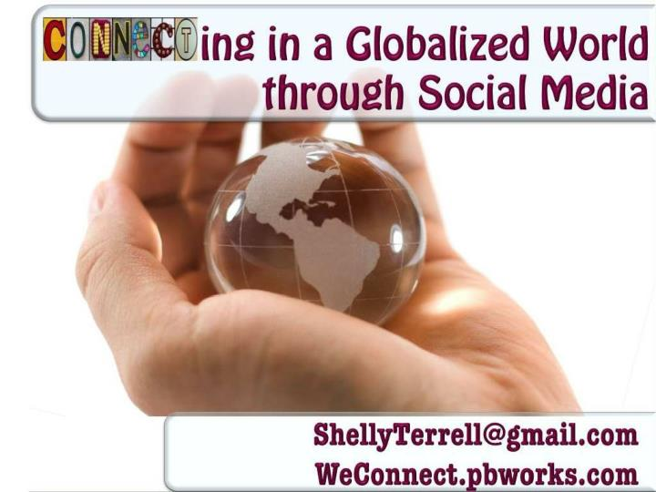 Connecting in a globalized world through social