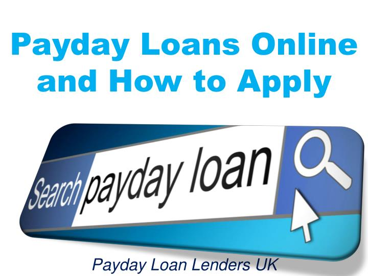 Online Payday Loan Lenders >> Ppt Payday Loans Online And How To Apply Powerpoint