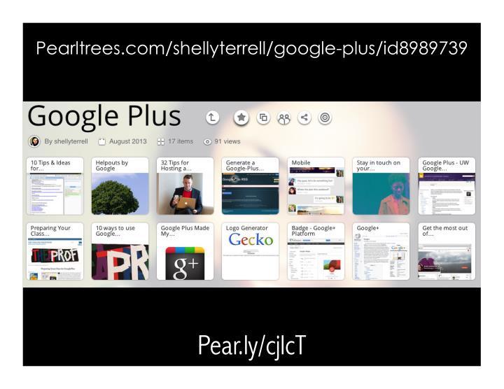Pearltrees.com/shellyterrell/google-plus/id8989739