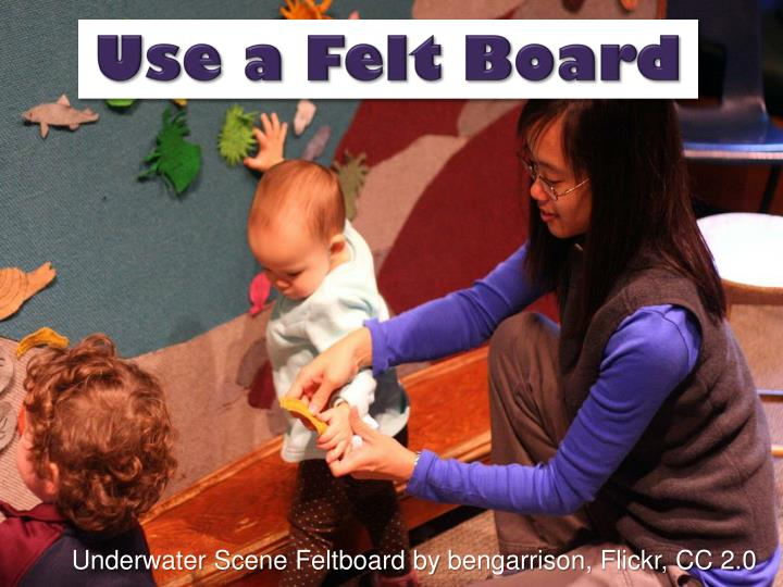 Use a Felt Board