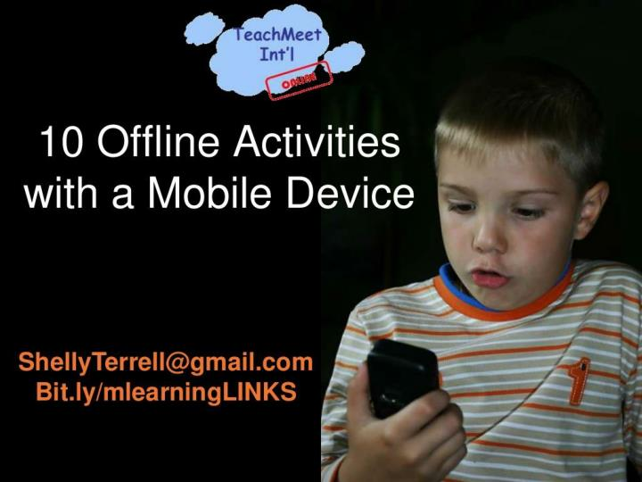 offline activities with a mobile device n.