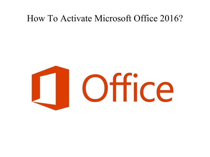 how to activate microsoft office 2016 n.