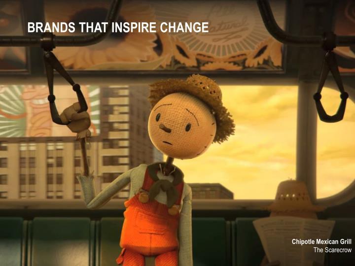 BRANDS THAT INSPIRE CHANGE
