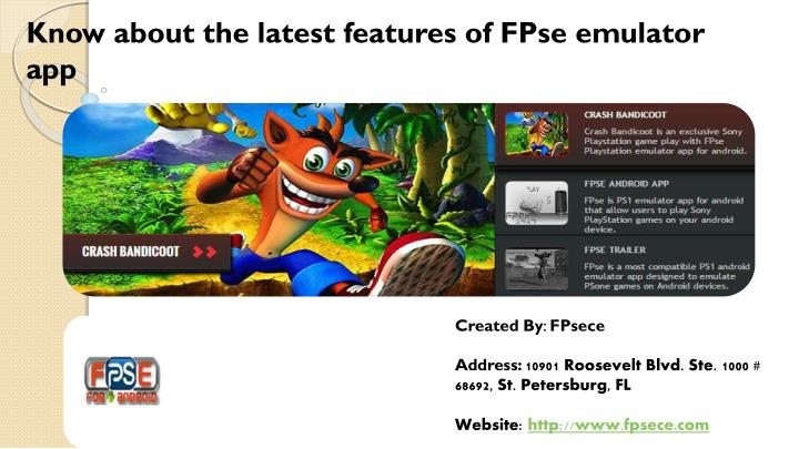 PPT - Know about the latest features of FPse Emulator App PowerPoint
