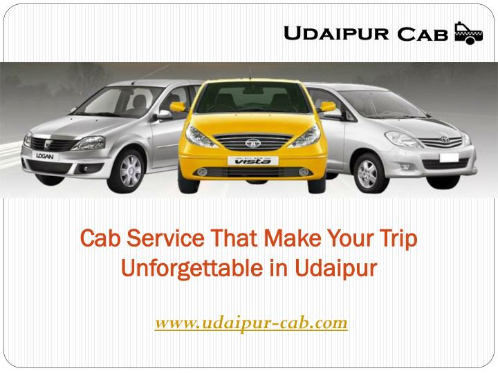 cab service that make your trip unforgettable in udaipur n.