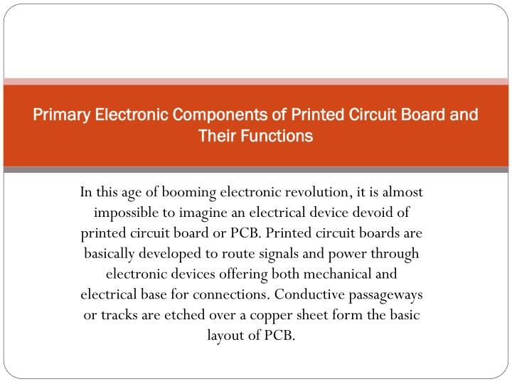 PPT - Primary Electronic Components of Printed Circuit Board and ...