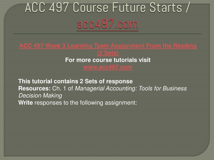73395576 acc497 acc 497 week 2 Acc 497 week 3 textbook problems complete ← acc 497 week 2 textbook cases acc 497 week 3 learning team discussion.