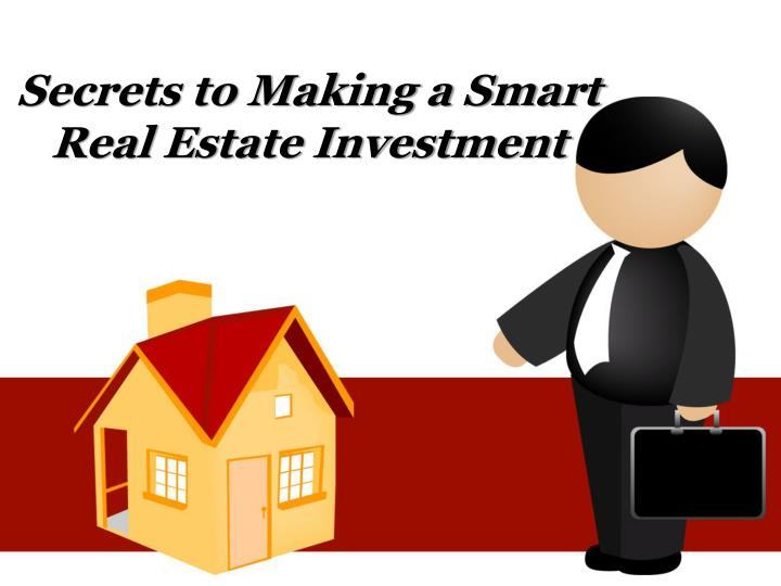 secrets to making a smart real estate investment n.