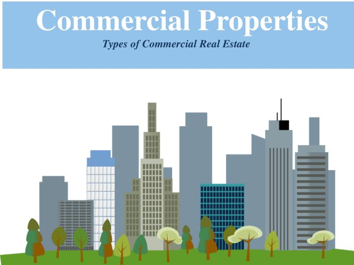 Commercial Property Types : Ppt types of commercial real estate