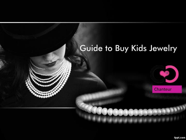 guide to buy kids jewelry n.