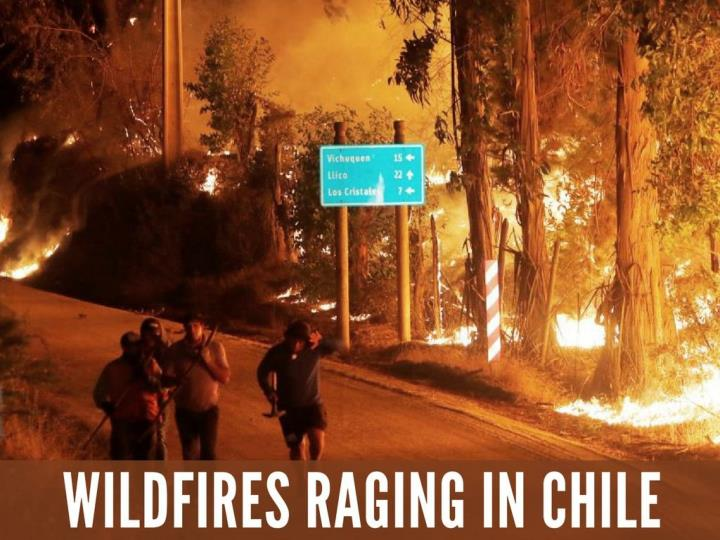 out of control fires seething in chile n.