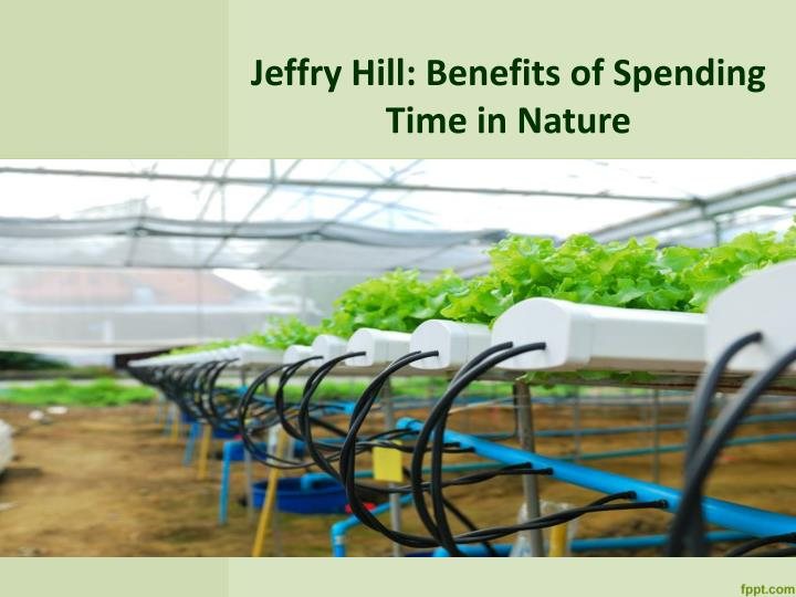 jeffry hill benefits of spending time in nature n.
