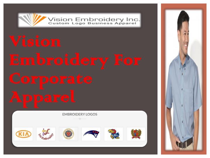 Ppt vision embroidery for corporate apparel powerpoint