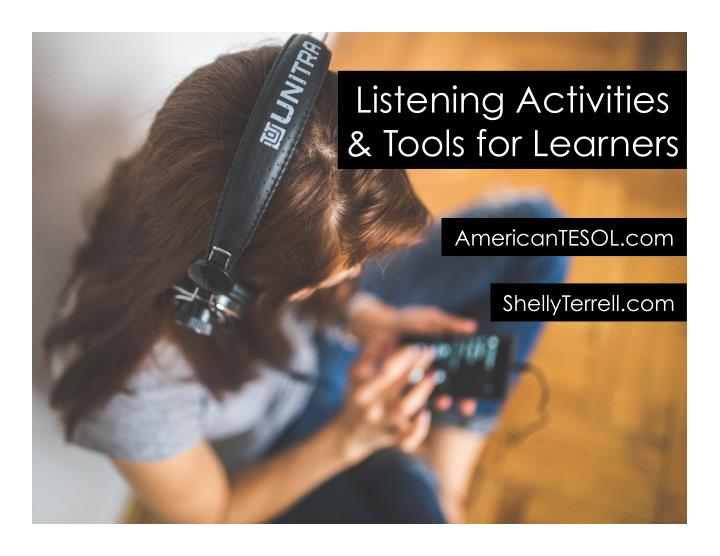 listening activities tools for learners n.