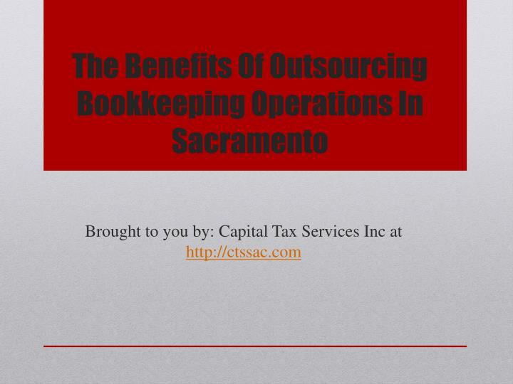 the benefits of outsourcing bookkeeping operations in sacramento n.