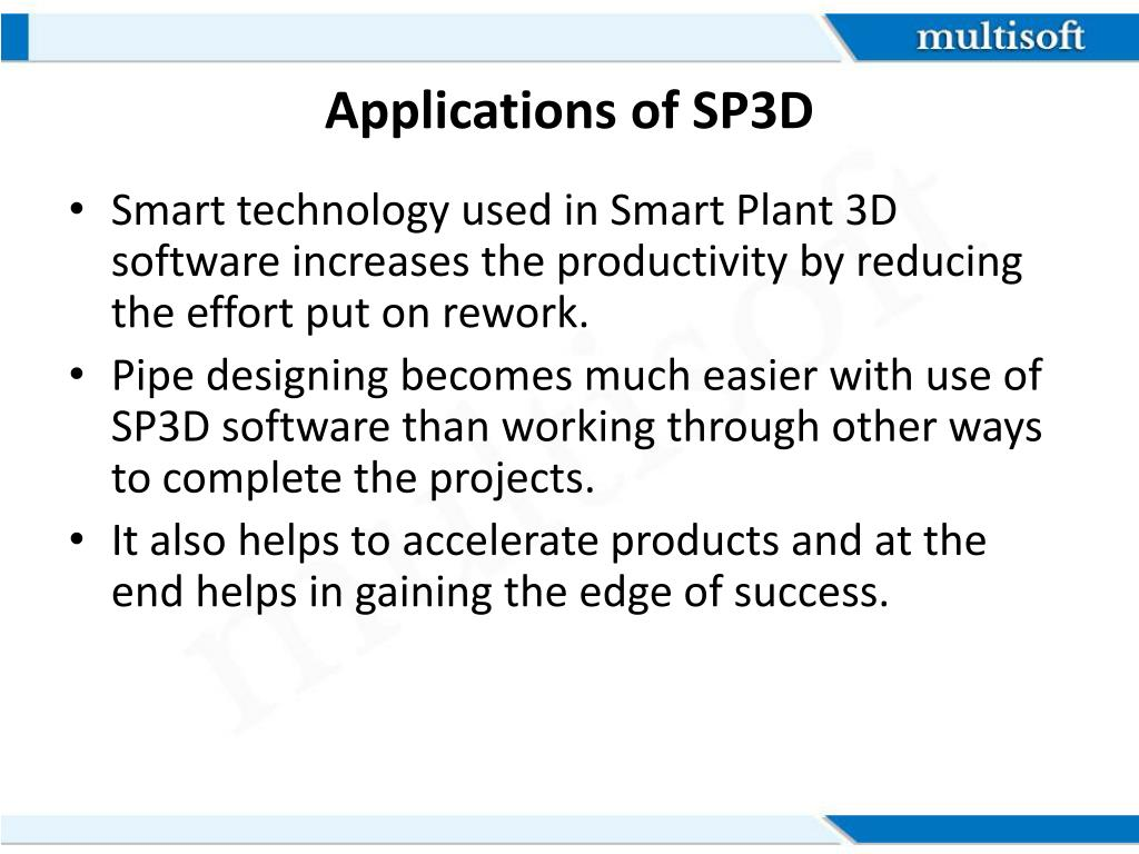 PPT - Introduction to SP3D Training Video By MultisoftSystems