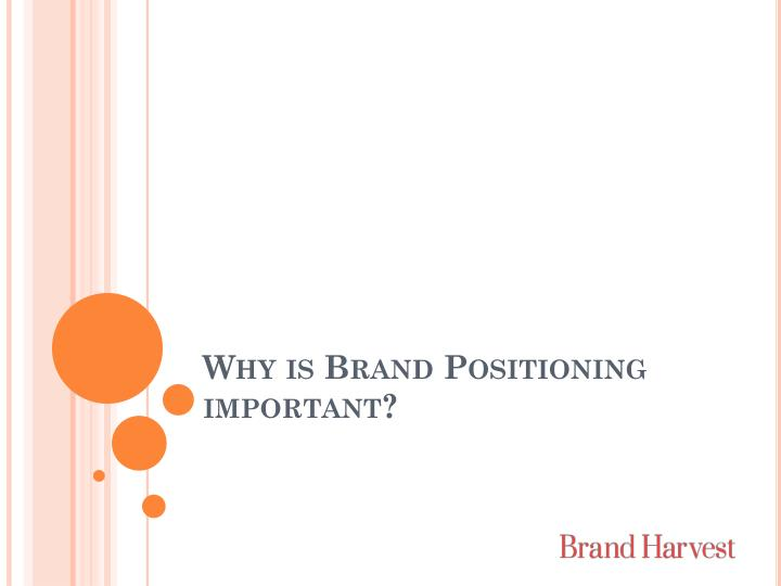 why is brand positioning important n.