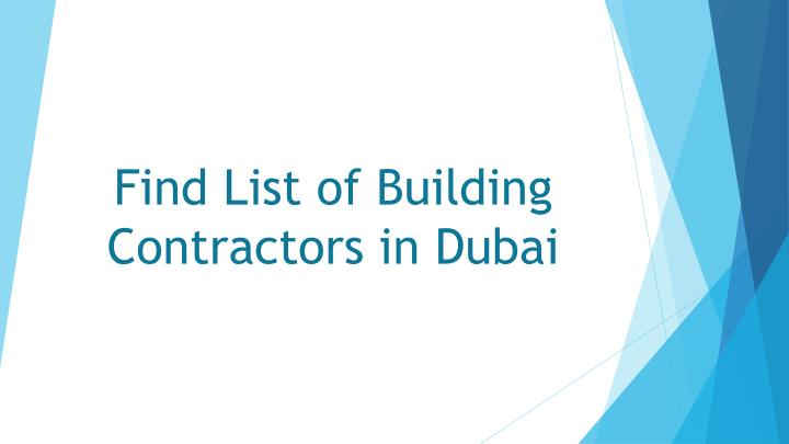 PPT - Building contracting companies in Dubai, Abu Dhabi PowerPoint