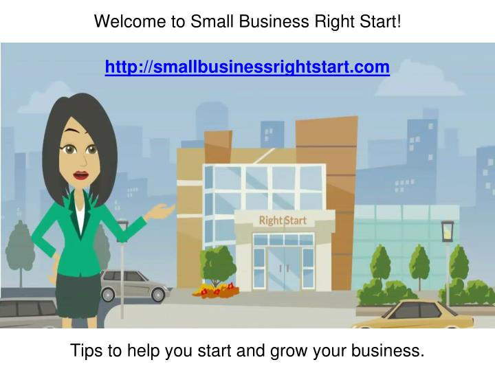 welcome to small business right start n.