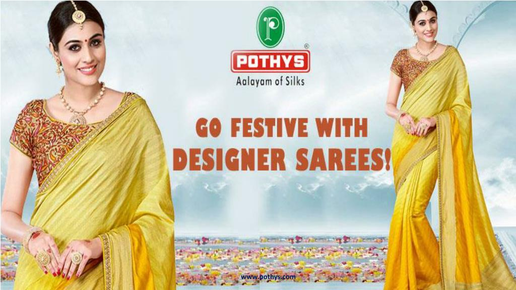 PPT - Buy Designer Sarees Online at Pothys! PowerPoint