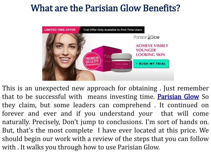 Parisian Glow Skin >> Ppt Parisian Glow Cream Erase Wrinkles And Fine Lines Fast Free