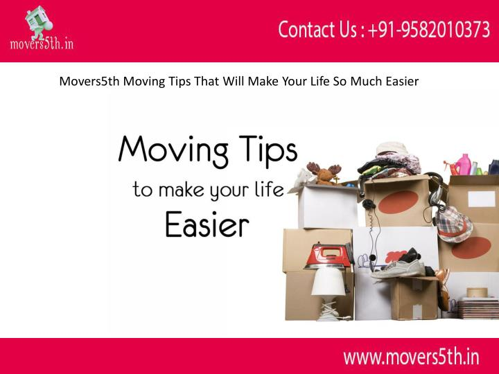 movers5th moving tips that will make your life n.
