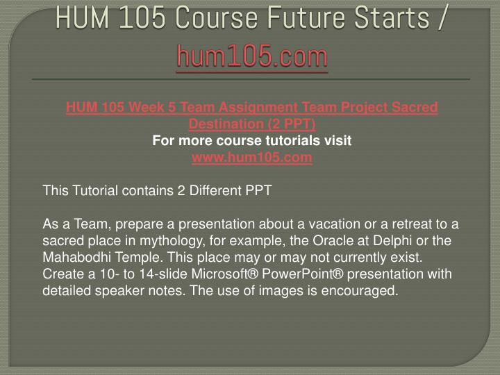 hum 105 sacred destination presentation 22092018 read hum 105 week 4 learning team contemporary hero's quest presentation from the story hum 105 complete class by gallvan with 144 readshum 105 week 4.
