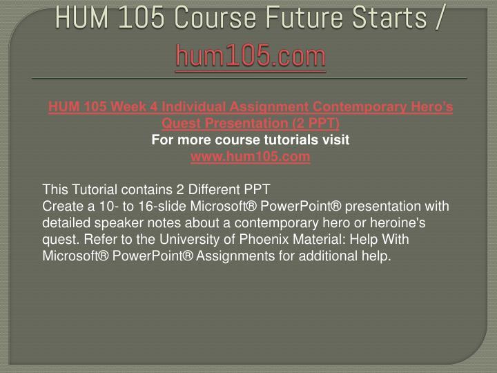 university of phoenix hum 105 week 5 Read this essay on hum 105 week 5 individual sacred destination presentation university of phoenix hum 105 (rome) week 5.