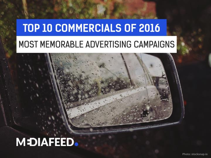 TOP 10 COMMERCIALS OF 2016