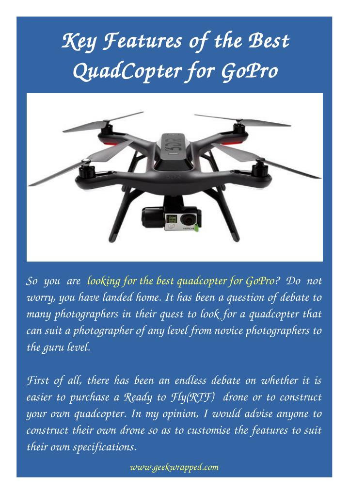 PPT - Key Features of the Best QuadCopter for GoPro