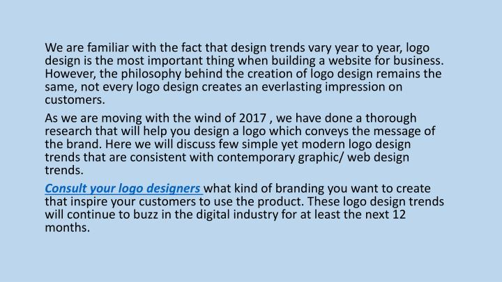 We are familiar with the fact that design trends
