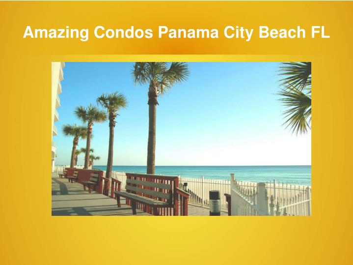 Ppt Find The Wonderful Condos Panama City Beach Fl