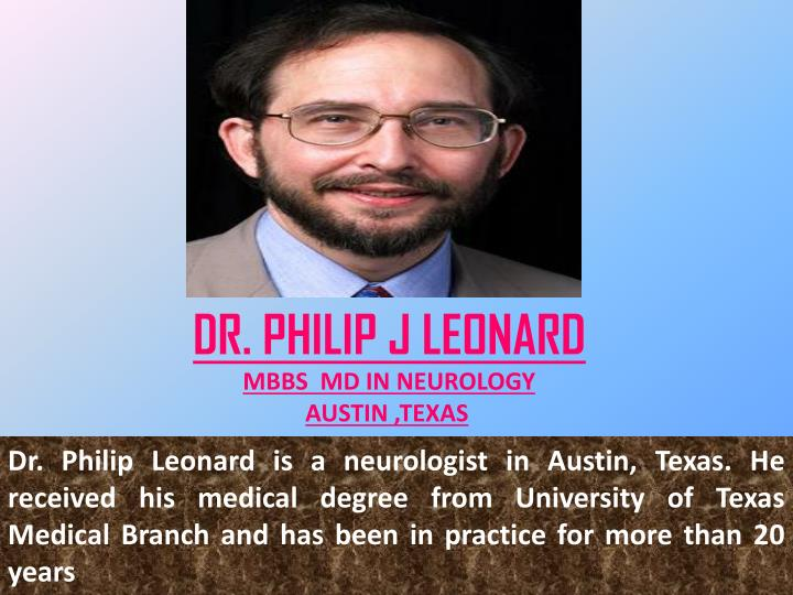 dr philip j leonard mbbs md in neurology austin n.