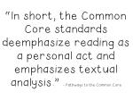 in short the common core standards deemphasize