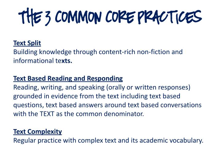 The 3 Common Core Practices