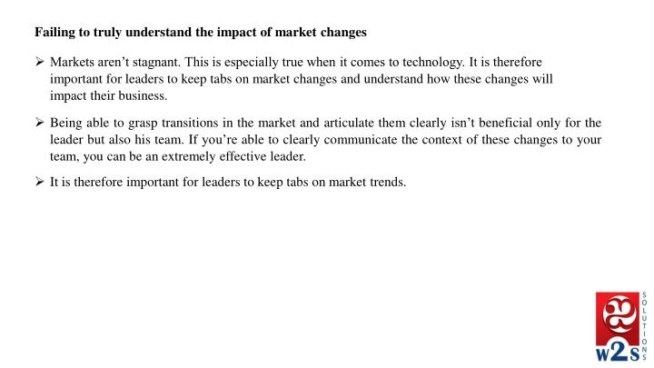 Failing to truly understand the impact of market changes