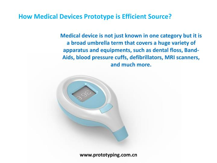 how medical devices prototype is efficient source n.
